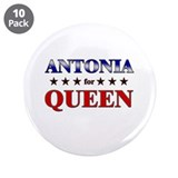 "ANTONIA for queen 3.5"" Button (10 pack)"