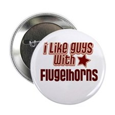 "I like guys with Flugelhorns 2.25"" Button (10 pack"
