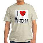 I Love Mushrooms (Front) Light T-Shirt