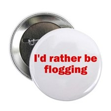 "Flogging 2.25"" Button (10 pack)"