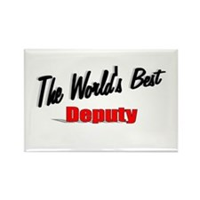 """The World's Best Deputy"" Rectangle Magnet (100 pa"