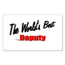 """The World's Best Deputy"" Rectangle Decal"
