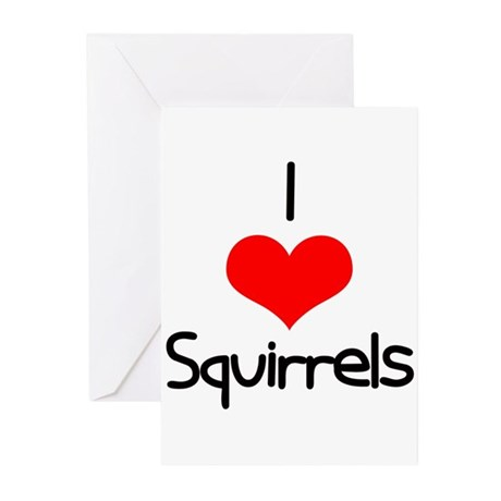 I Love (heart) Squirrels Greeting Cards (Pk of 20)