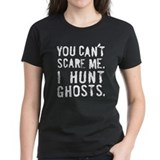 """I Hunt Ghosts"" Tee"