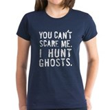 &quot;I Hunt Ghosts&quot; Tee