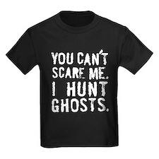 """I Hunt Ghosts"" T"
