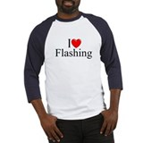 """I Love (Heart) Flashing"" Baseball Jersey"