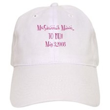 MrsSavannah Mason... TO BE!! Baseball Cap