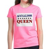 ANNALISE for queen Tee