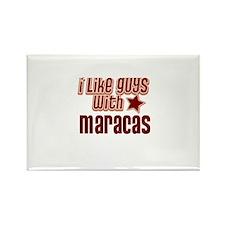 I like guys with Maracas Rectangle Magnet