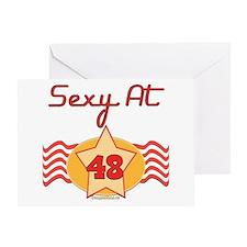 Sexy At 48 Greeting Card