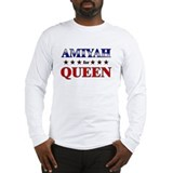 AMIYAH for queen Long Sleeve T-Shirt
