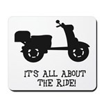 It's All About The Ride Mousepad
