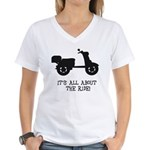 It's All About The Ride Women's V-Neck T-Shirt