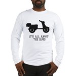 It's All About The Ride Long Sleeve T-Shirt