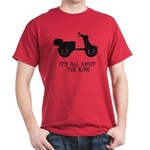 It's All About The Ride Dark T-Shirt