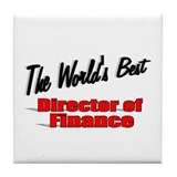 """ The World's Best Director of Finance"" Tile Coast"