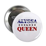 "ALYSSA for queen 2.25"" Button"
