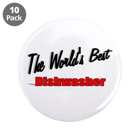 """The World's Best Dishwasher"" 3.5"" Button (10 pack"