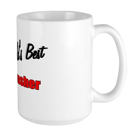 """The World's Best Dishwasher"" Large Mug"