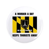 "BALTIMORE 3.5"" Button"