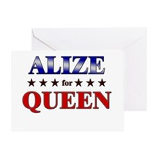 ALIZE for queen Greeting Card