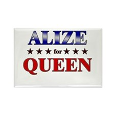 ALIZE for queen Rectangle Magnet