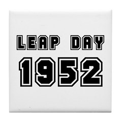 LEAP DAY 1952 Tile Coaster
