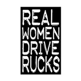 Real women drive rucks! Bumper Decal