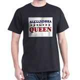 ALEXANDREA for queen T-Shirt