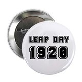 "LEAP DAY 1920 2.25"" Button"