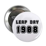 "LEAP DAY 1908 2.25"" Button"