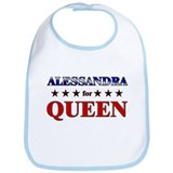 ALESSANDRA for queen Bib
