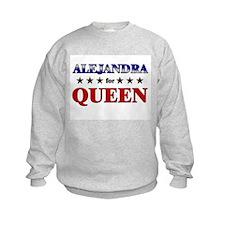 ALEJANDRA for queen Sweatshirt
