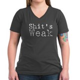 Shits weak! Shirt