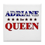 ADRIANE for queen Tile Coaster