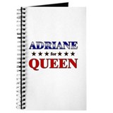 ADRIANE for queen Journal