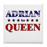 ADRIAN for queen Tile Coaster