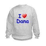 I Love Dana (Blue) Sweatshirt