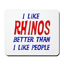 I Like Rhinos Mousepad
