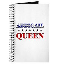 ABBIGAIL for queen Journal