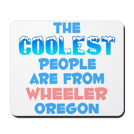 Coolest: Wheeler, OR Mousepad