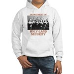 Holy-Land Security Hooded Sweatshirt