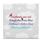 Birding With You Tile Coaster