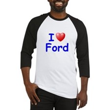 I Love Ford (Blue) Baseball Jersey