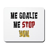Me Goalie Mousepad