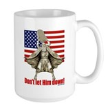 Don't let him down! Coffee Mug