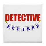 Retired Detective Tile Coaster
