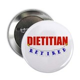 "Retired Dietitian 2.25"" Button"