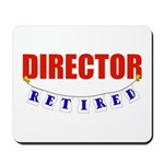 Retired Director Mousepad